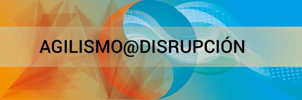 Agilismo-disrupcion-event-banner